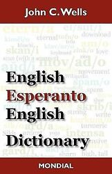 English - Esperanto - English Dictionary Paperback by Wells John Christophe...
