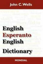 English-Esperanto-English Dictionary (20 ISBN 1595691502 ISBN-13 9781595691507