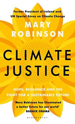 Mary Robinson-Climate Justice (UK IMPORT) BOOKH NEW