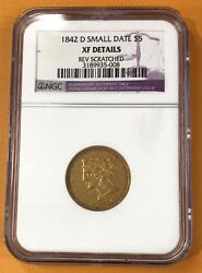 1842-d Small Date 5.00 Liberty Head Gold Half Eagle Ngc Xf-details