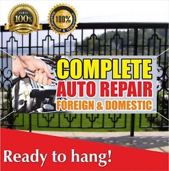 Complete Auto Repair Foreign Domestic Banner Vinyl / Mesh Banner Sign Many Sizes
