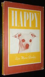 Happy by Rose Marie Stanley Chihuahua Terrier Mix Illustrated with Photographs
