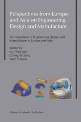 Perspectives From Europe And Asia On Engineering Design And Manufacture : A C...