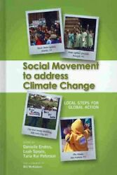 Social Movement to Address Climate Change : Local Steps for Global Action, Ha...
