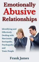 Emotionally Abusive Relationships : Identifying and Effectively Dealing With ...
