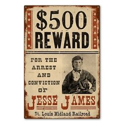 Jesse James Wild West Outlaw Wanted Reward Poster Metal Sign Steel Not Tin 24x36