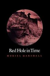 Red Hole In Time Paperback By Marshall Muriel Like New Used Free Shipping...