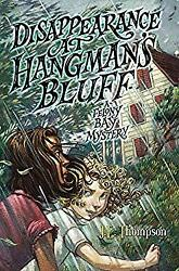 Disappearance at Hangman's Bluff: a Felony Bay Mystery-ExLibrary