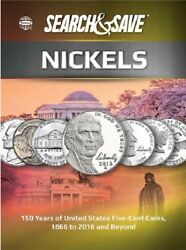 Whitman Search And Save Nickels 150 Years Of Us Five Cent Coins 1866-2016 And Beyond