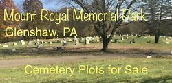 5 Cemetery Plots In Mount Royal Memorial Park Crescent Part 3 Glenshaw, Pa