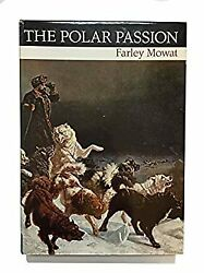 The Polar passion: The quest for the North Pole. With selections from Arctic jou