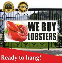 We Buy Lobsters Banner Vinyl / Mesh Banner Sign Many Sizes Seafood Sea Product