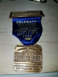 1940 Marion Indiana State Federation Of Labor Convention Delegate Badge Pin