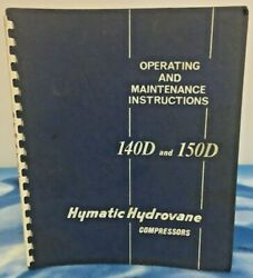 Operating And Maintenance Instructions Hymatic Hydrovane Compressors 140d And 150d