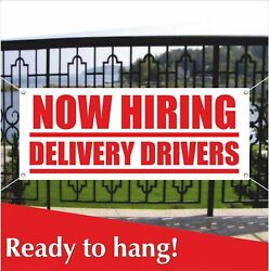 Now Hiring Delivery Drivers Banner Vinyl / Mesh Banner Sign Employment Jobs Work