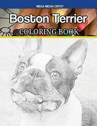 Boston Terrier Coloring Book Paperback by Mega Media Depot (COR) ISBN 15467...