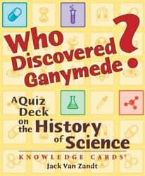Who Discovered Ganymede A Quiz On The History Of Science Knowledge Cards Deck