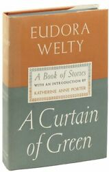 Eudora Welty-a Curtain Of Green 1941-1st Ed F/nf-southern Authorand039s First Book