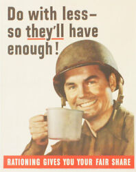 Office Of War Information Poster Do With Less So Theyand039ll Have Enough 1943 Ww2