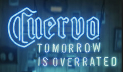 New Cuervo Tomorrow Is Overrated Neon Sign 24x20