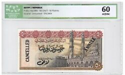 Egypt 50 Piasters Banknote 1967 Cancelled P-43s Icg Grading 60 Unc Condition