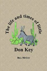 Life And Times Of Little Don Key Paperback Bill Mccoy