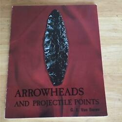 Arrowheads And Projectile Points
