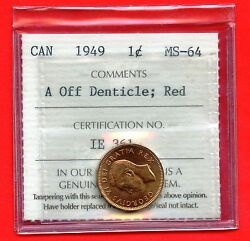 1949 Canada 1 Cent Coin Iccs Graded Ms64 Ie 361 A Off Dentical Red