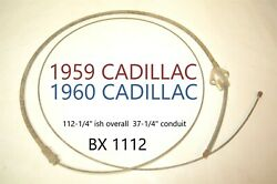 1959 1960 Cadillac Lisle Bx 1112 Emergency Parking Brake Cable New Old Stock