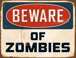 TIN SIGN quot;Beware of Zombiesquot; Funny Signs Garage Wall Decor