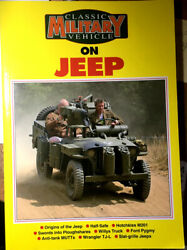 Collectible Classic Military Vehicle On Jeep Photo Story And Tests Wrangler Mint