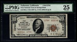 1929 10 First National Trust And Savings Bank Fullerton California Pmg 25 Ch12764