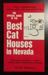 The Official Guide to the Best Cat Houses in Nevada J.R. Schwartz SIGNED Mint
