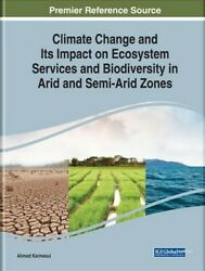 Climate Change and Its Impact on Ecosystem Services and Biodiversity in Arid ...