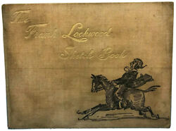 The Frank Lockwood Sketch Book Victorian Antique 1898 Selection Pen Ink Drawings