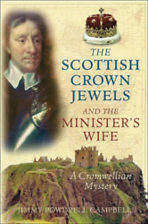 Powdrell Campbell-the Scottish Crown Jewels And The Ministe Uk Import Book New