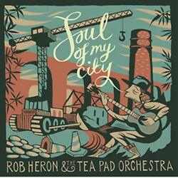 Rob Heron And The Tea Pad Orc...-soul Of My City Uk Import Vinyl New