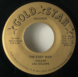 Gold Star Records 30227-the Easy Way-caller Cal Golden 45 Rpm With Call Sheet