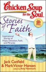 Chicken Soup for the Soul: Stories of Faith: Inspirational Stories of Hop GOOD