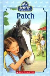 Patch Breyer Stablemates Hardcover By Earhart Kristin GOOD