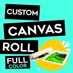 Custom Canvas Roll Prints Personalized for photos amp; canvas art pieces $12.99