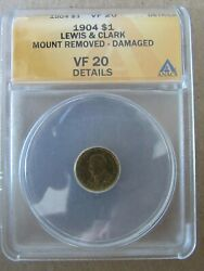 1904 Lewis And Clark 1 Commemorative Gold Coin Anacs Vf20 Details Mount Removed