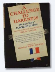 A Challenge To Darkness The Life Story Of J. Georges Scapini