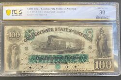 1861 100 One Hundred Dollars Confederate States Of America T-5 Pcgs Vf-30