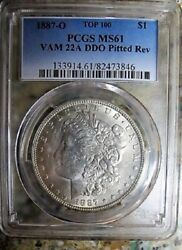 1887 O Morgan Silver Dollar Pcgs Ms61 Vam-22b Pitted Rev Die Clashed G And T Read