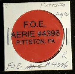 F.o.e. Aerie 4396 Plains Pa Good For One Drink In Trade Token♡♤gft870◇♧