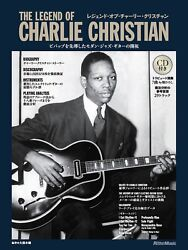 The Legend Of Charlie Christian Artist Book W/guitar Score New W/tracking No.