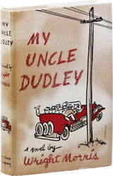 Wright Morris-my Uncle Dudley 1942-1st Ed, Nf/nf Dj, Author's First Book