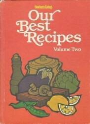 Southern Living Our Best Recipes Volume 2 - Hardcover By Karen Phillips - Good