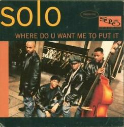 Solo: Where Do You Want Me To Put It RARE 8 track PROMO Music CD Sexual Healing!